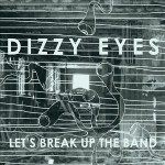 New Track from Dizzy Eyes