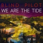 New Music from Blind Pilot