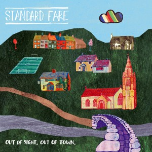Standard Fare – Out of Sight, Out of Town