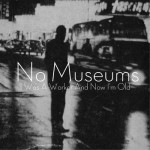 nomuseums