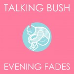 talkingbush